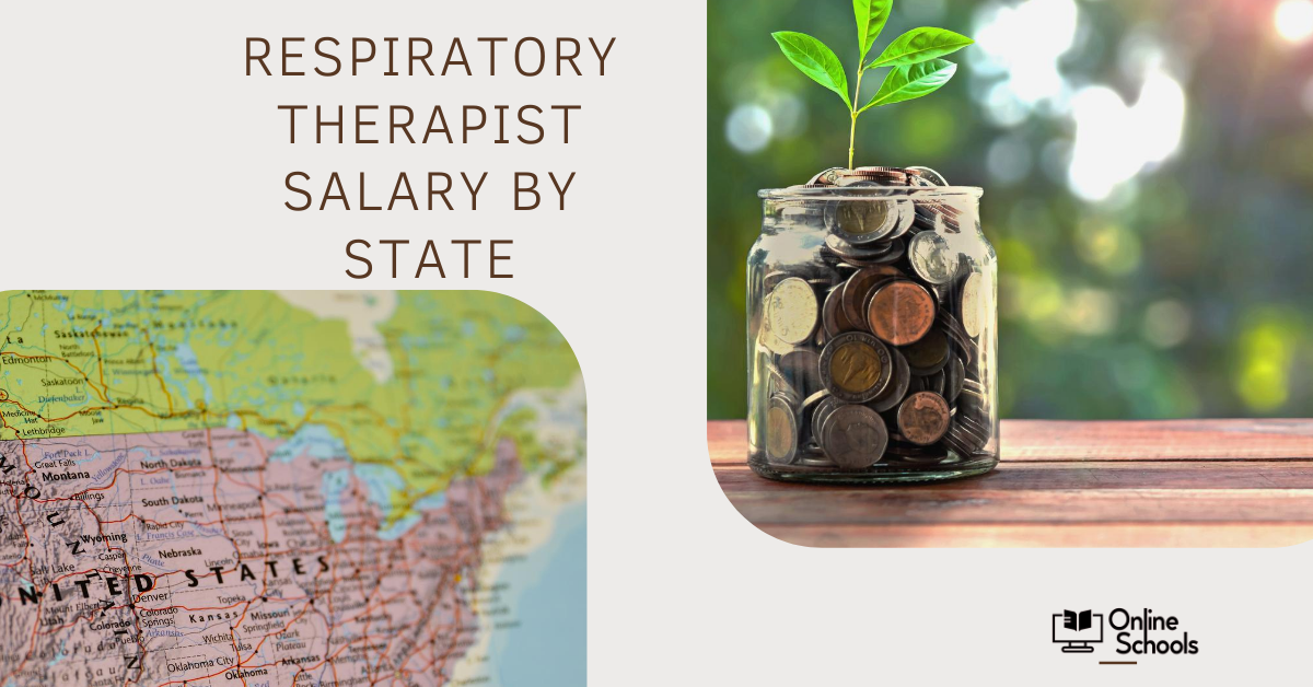 Respiratory Therapist Salary by State-Latest Update