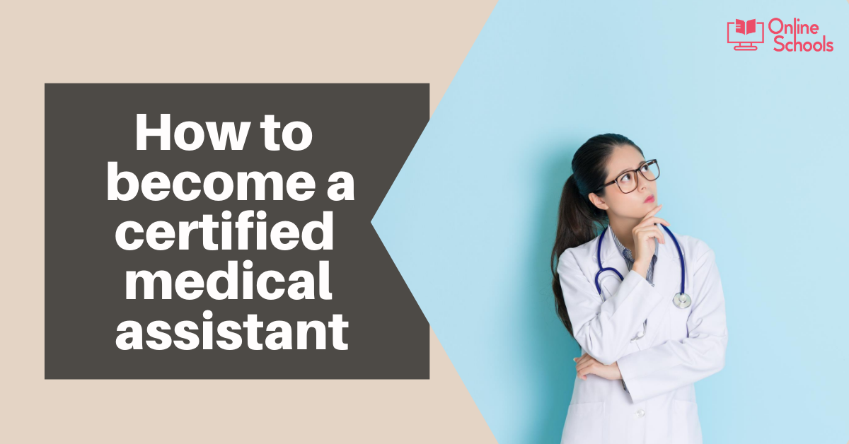 How to become a Certified Medical Assistant : Scope and Requirements