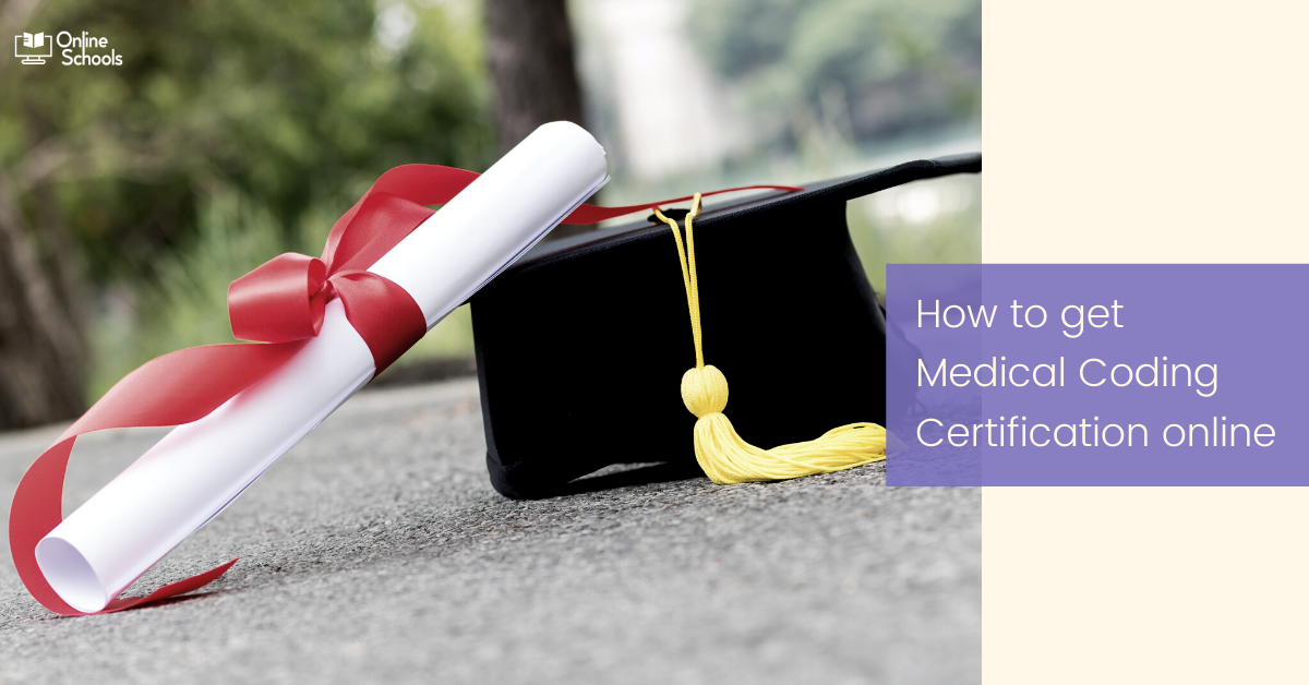 How to get Medical Coding Certification online: Procedures Explained