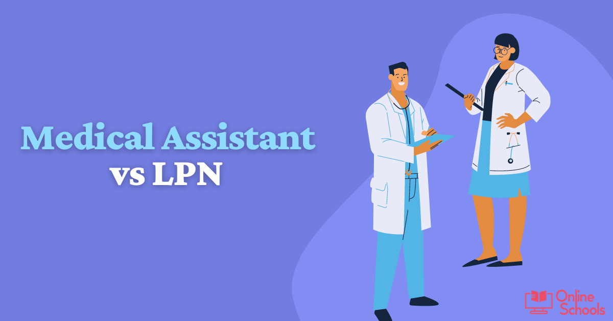 Medical assistant vs LPN : Pros and Cons of being a MA and LPN