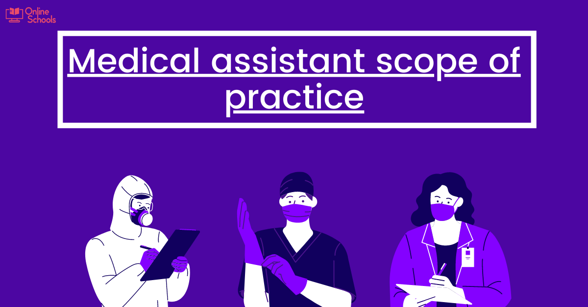 Medical Assistant Scope of Practice : Growth and Job Responsibilities
