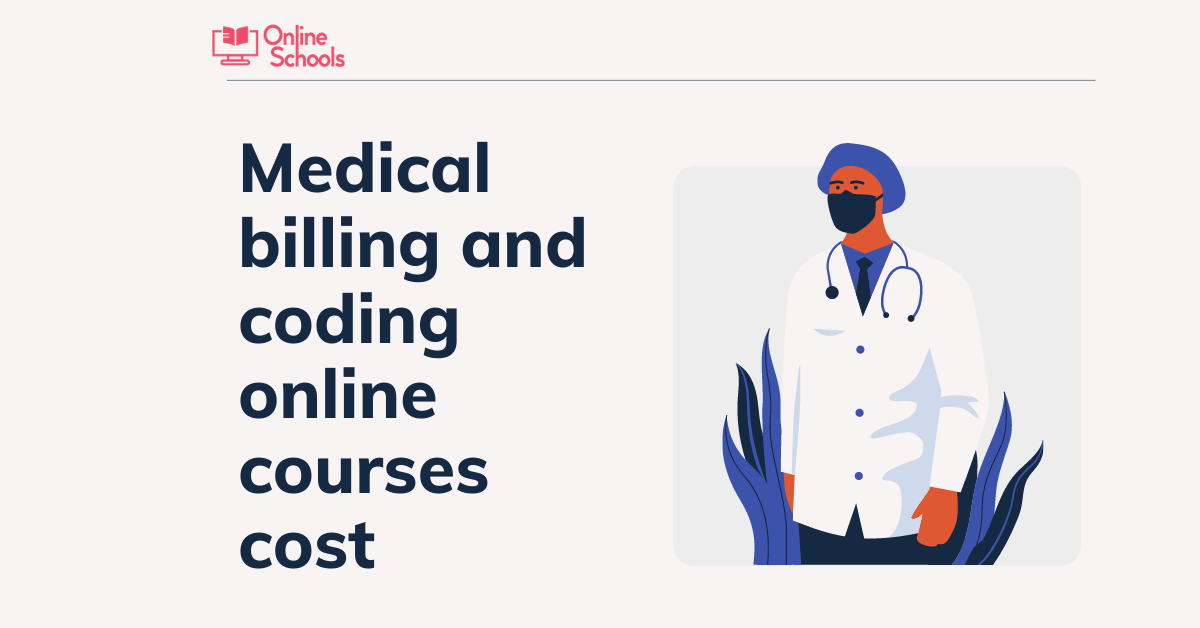 Medical Billing And Coding Online Courses Cost – Detailed Analysis