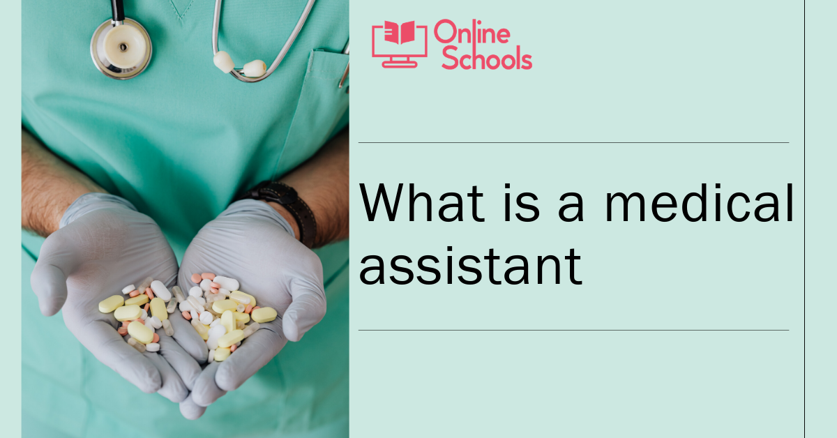 What is a Medical Assistant : Scopes and Job Responsibilities