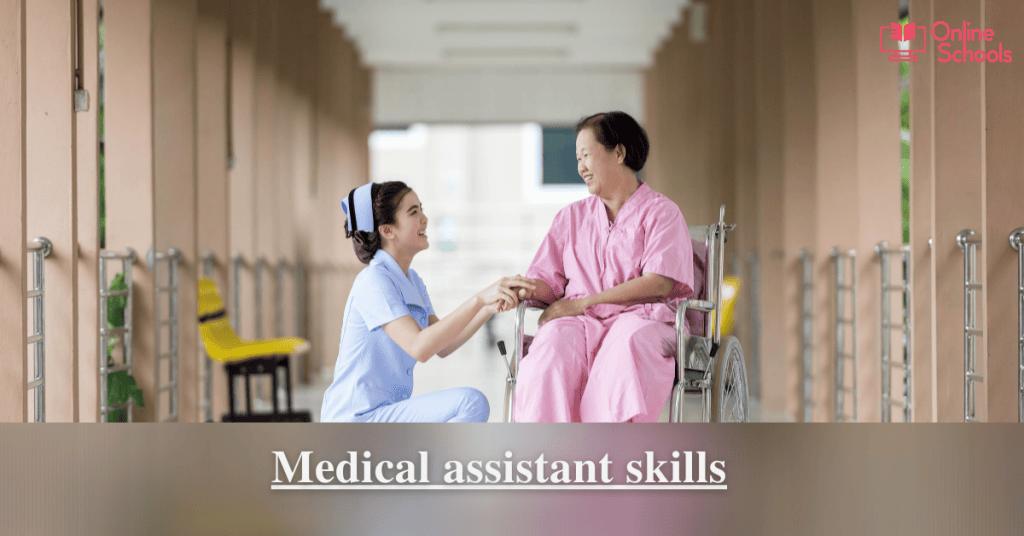 Medical assistant skills
