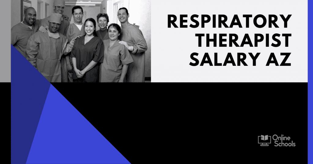 Respiratory Therapist Salary AZ