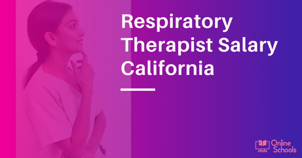 Respiratory Therapist Salary California