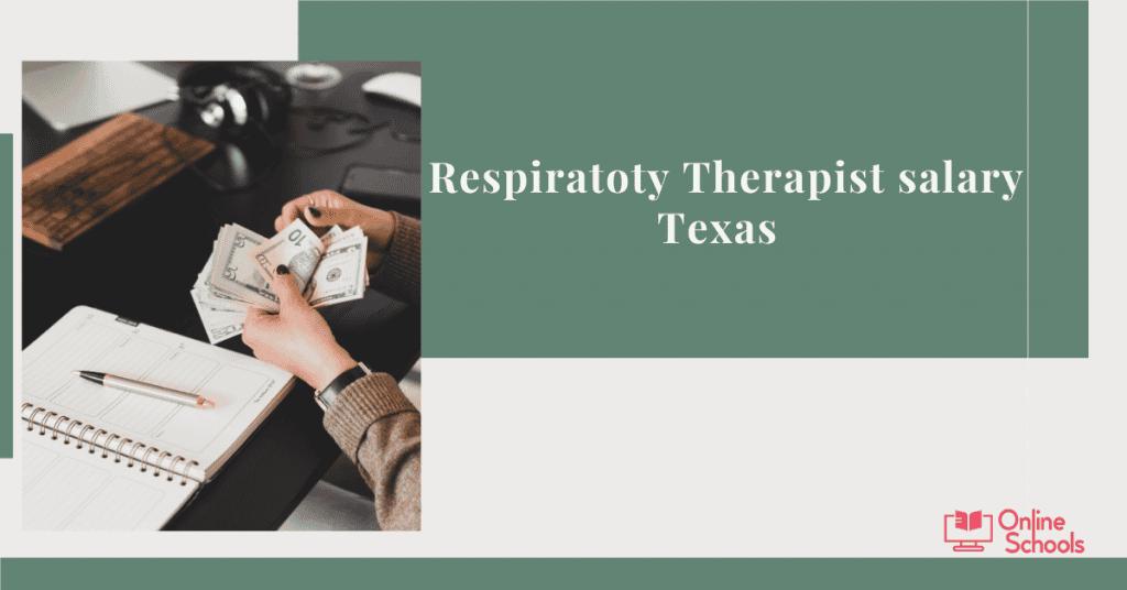 Respiratory Therapist Salary In Texas
